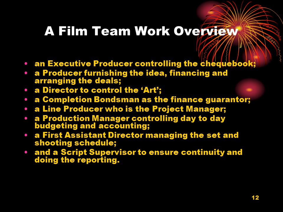 A Film Team Work Overview