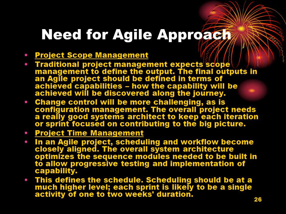 Need for Agile Approach