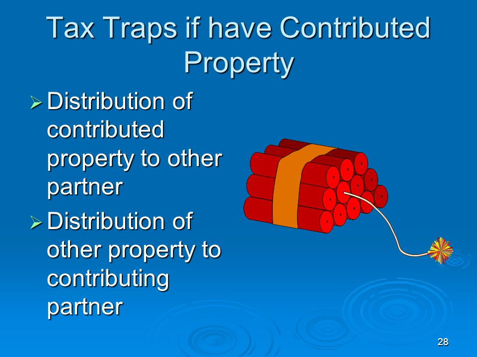 Tax Traps if have Contributed Property