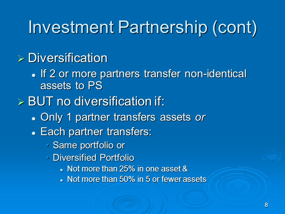 Investment Partnership (cont)
