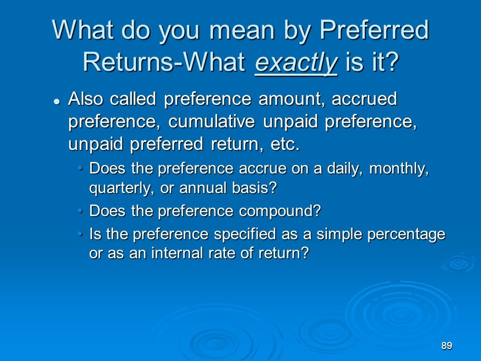 What do you mean by Preferred Returns-What exactly is it