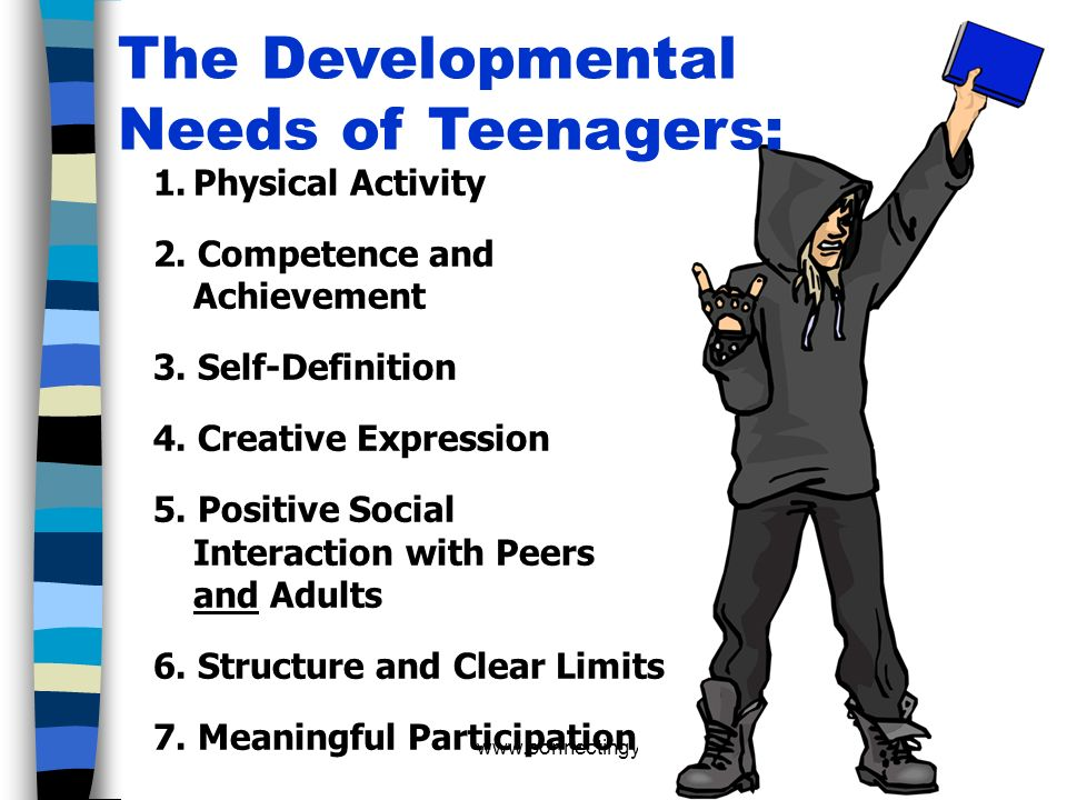The Developmental Needs of Teenagers: