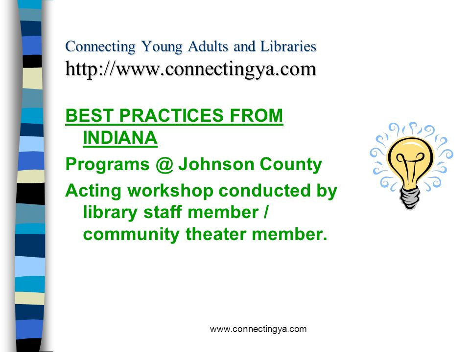 Connecting Young Adults and Libraries http://www.connectingya.com