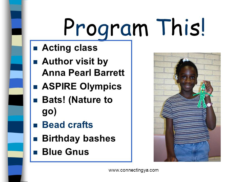 Program This! Acting class Author visit by Anna Pearl Barrett