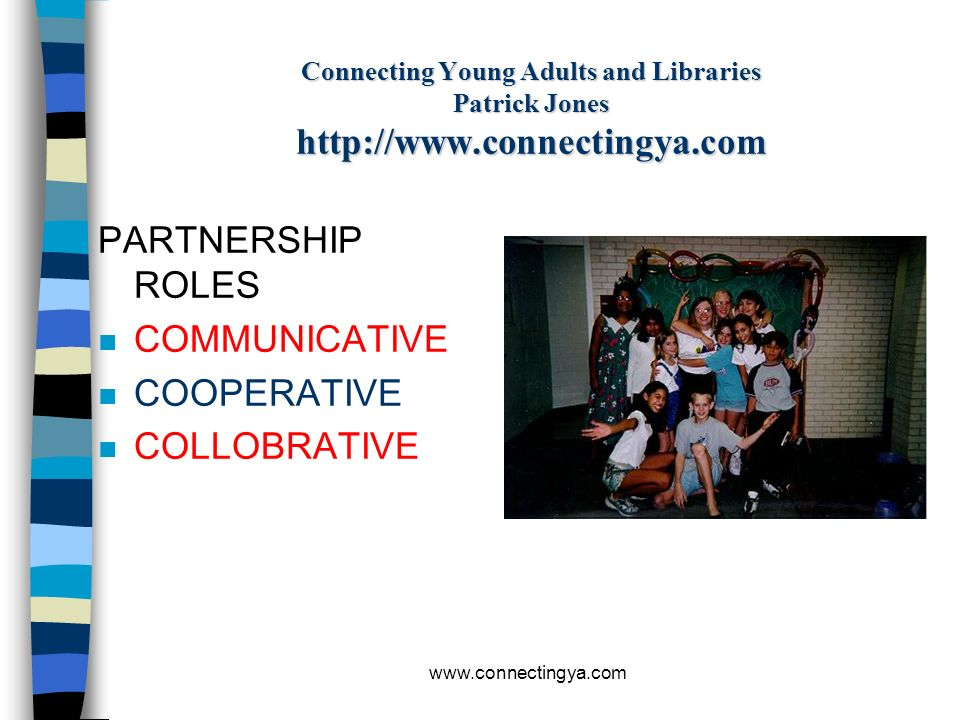 PARTNERSHIP ROLES COMMUNICATIVE COOPERATIVE COLLOBRATIVE
