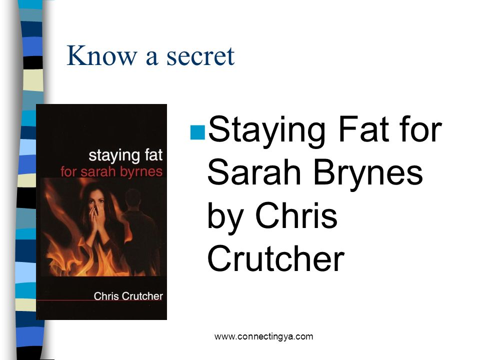 Staying Fat for Sarah Brynes by Chris Crutcher