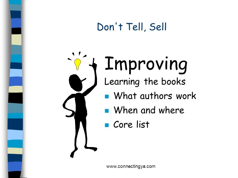 Improving Don t Tell, Sell Learning the books What authors work
