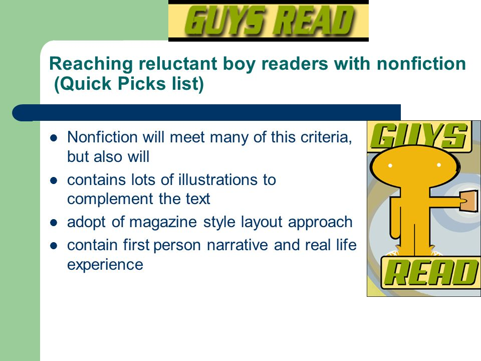 Reaching reluctant boy readers with nonfiction (Quick Picks list)