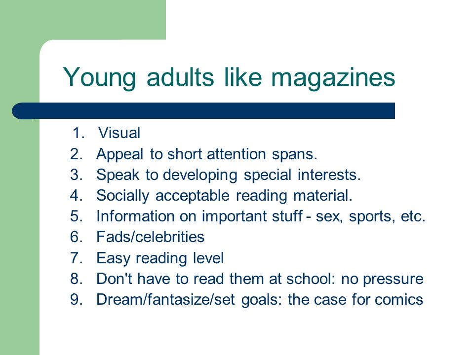 Young adults like magazines
