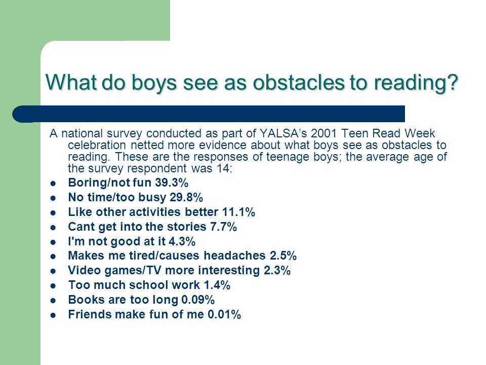 What do boys see as obstacles to reading