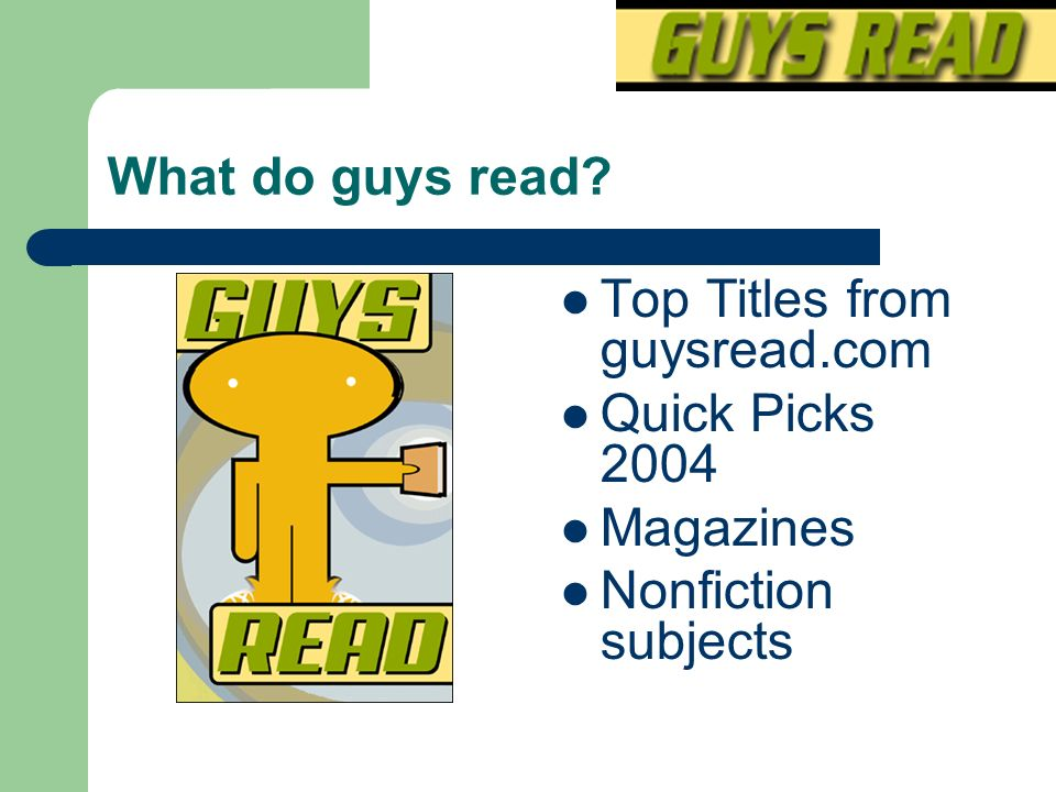 What do guys read Top Titles from guysread.com Quick Picks 2004 Magazines Nonfiction subjects