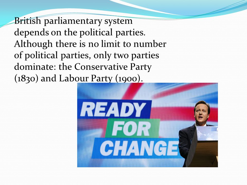 British parliamentary system depends on the political parties