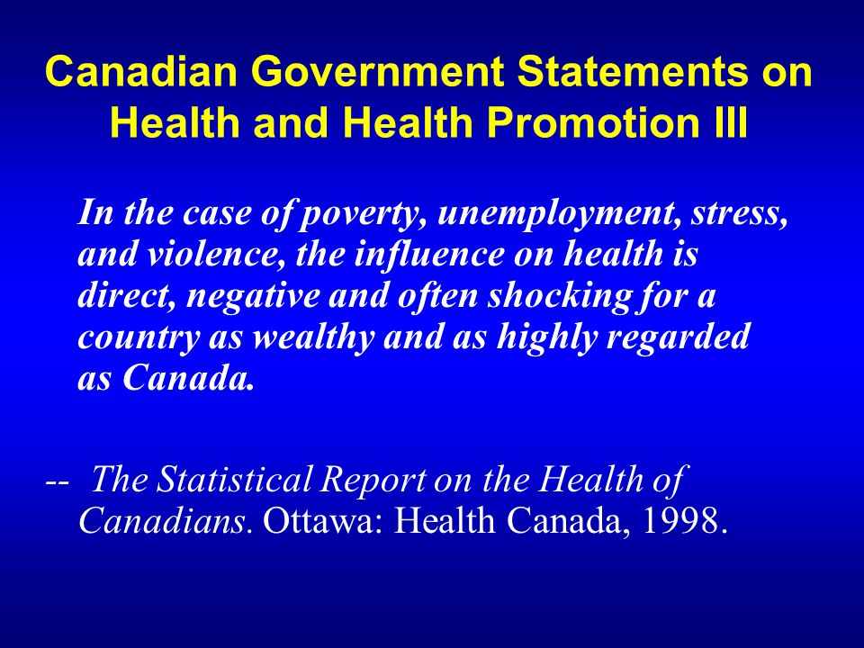 Canadian Government Statements on Health and Health Promotion III