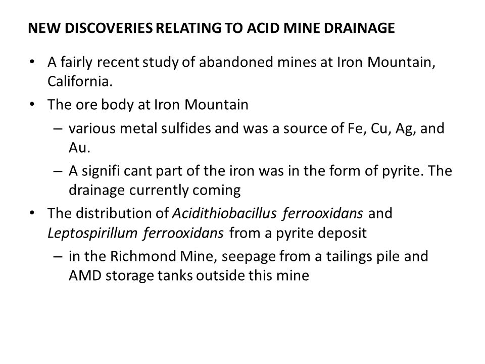 NEW DISCOVERIES RELATING TO ACID MINE DRAINAGE