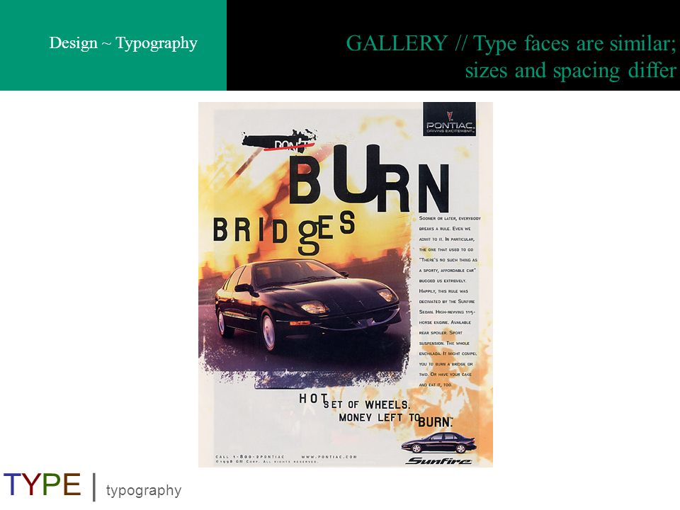 TYPE | typography GALLERY // Type faces are similar;
