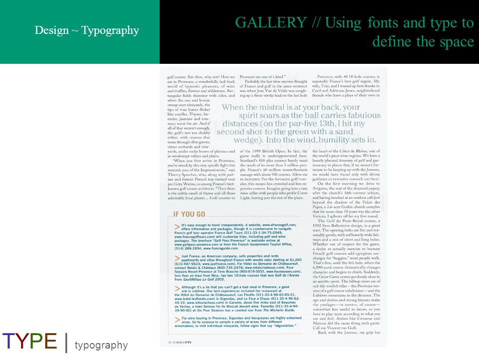 GALLERY // Using fonts and type to define the space