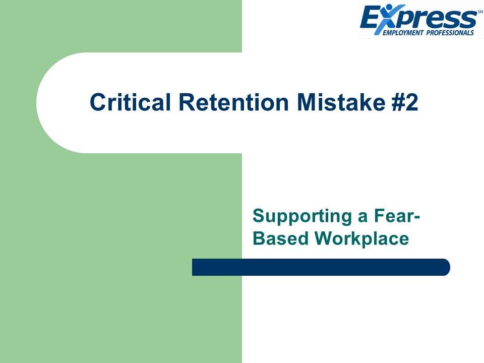 Critical Retention Mistake #2