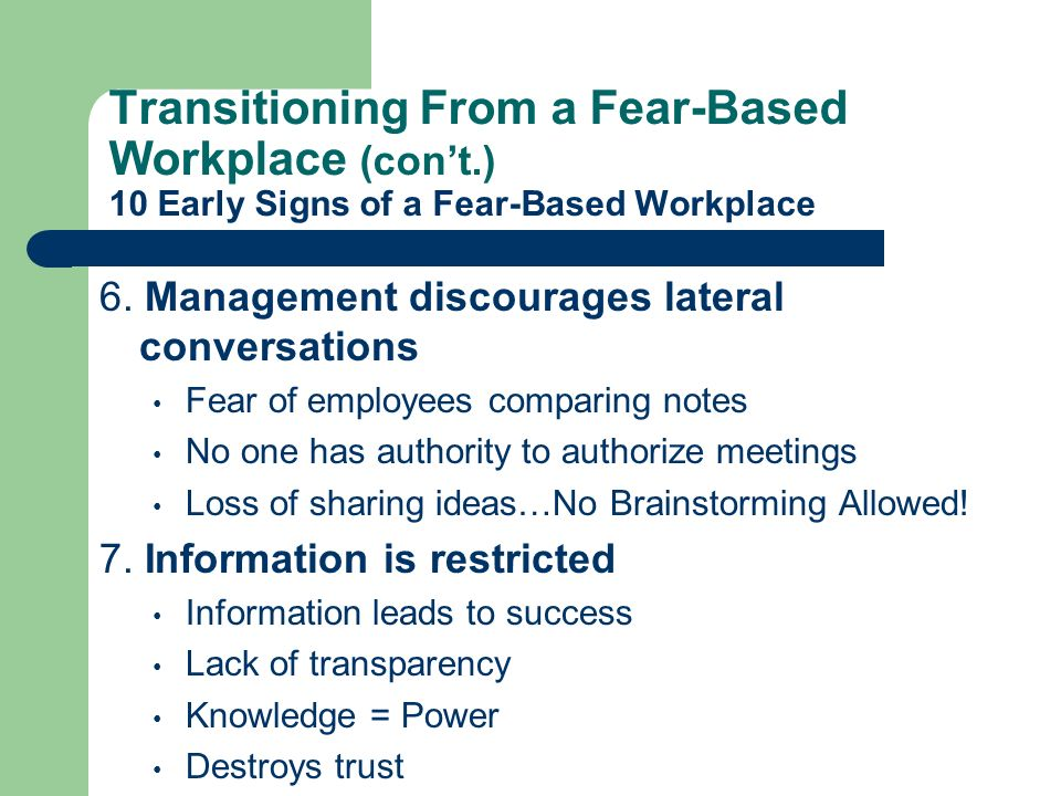 Transitioning From a Fear-Based Workplace (con't