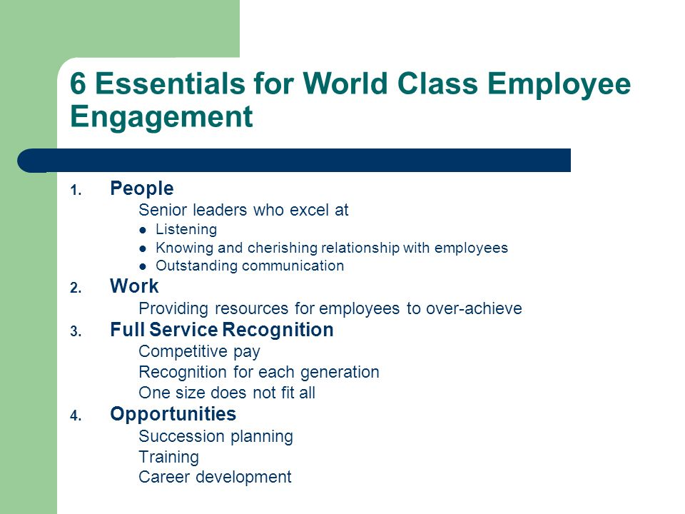 6 Essentials for World Class Employee Engagement