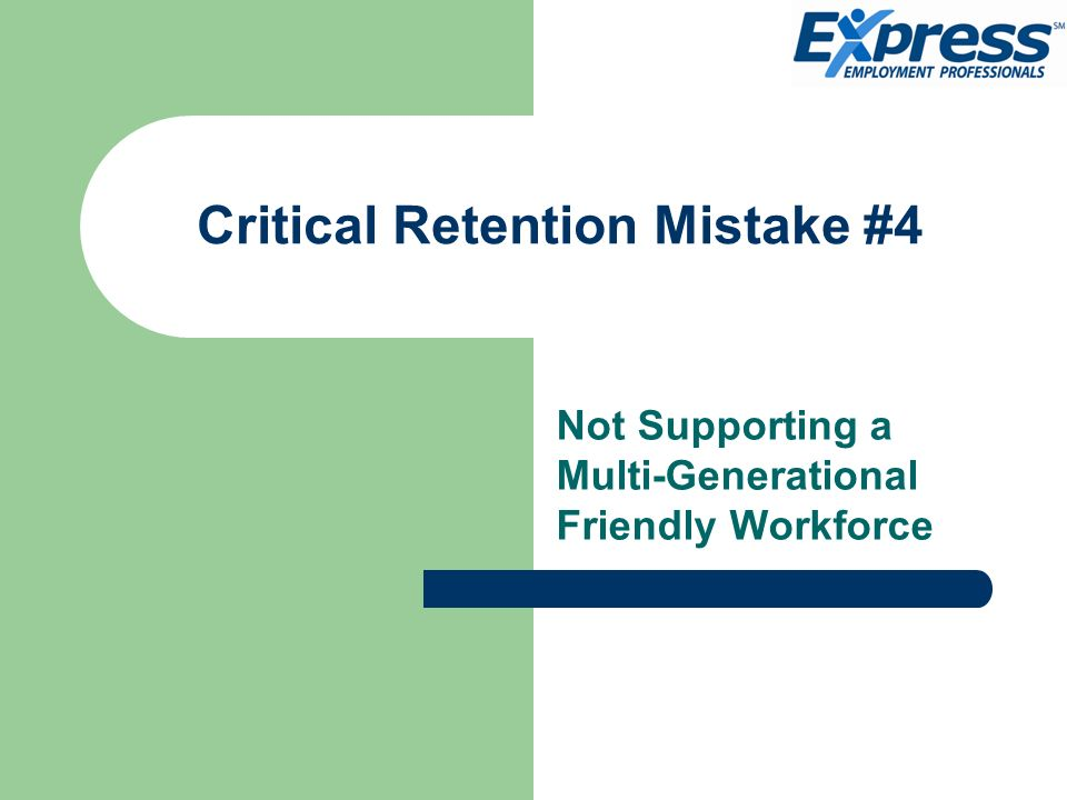 Critical Retention Mistake #4