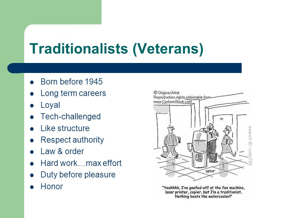 Traditionalists (Veterans)