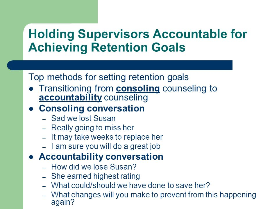 Holding Supervisors Accountable for Achieving Retention Goals