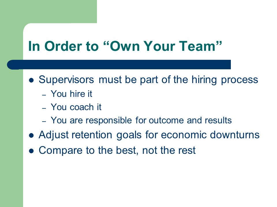 In Order to Own Your Team