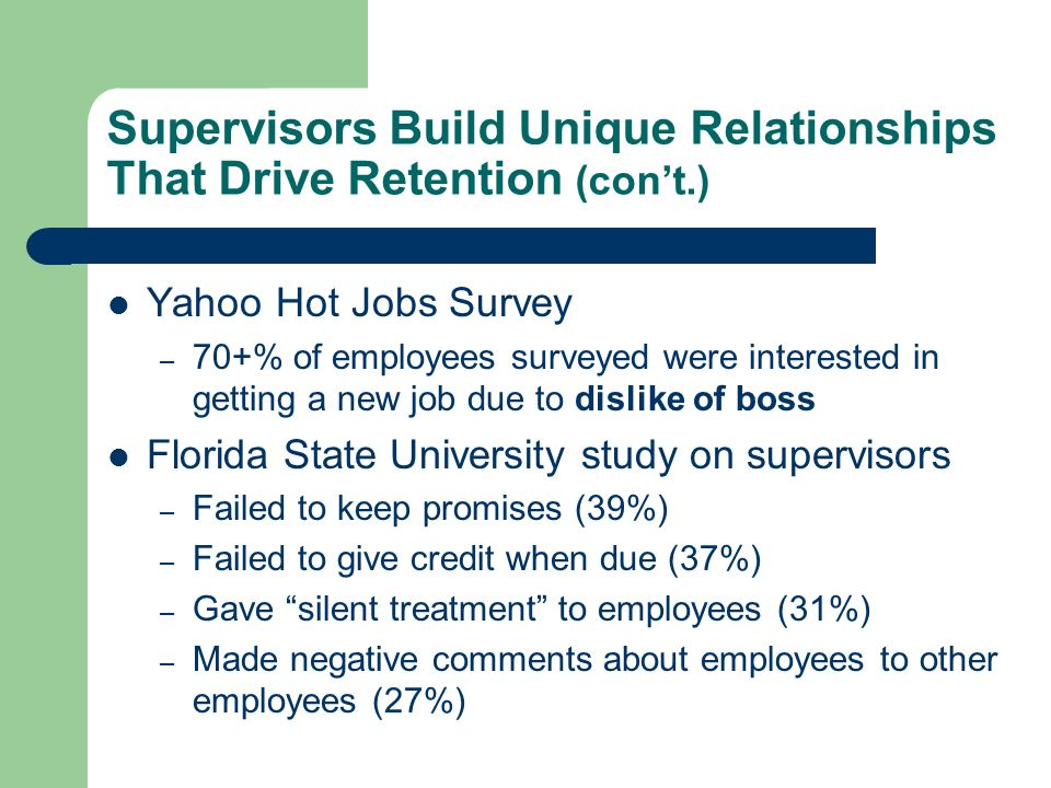 Supervisors Build Unique Relationships That Drive Retention (con't.)