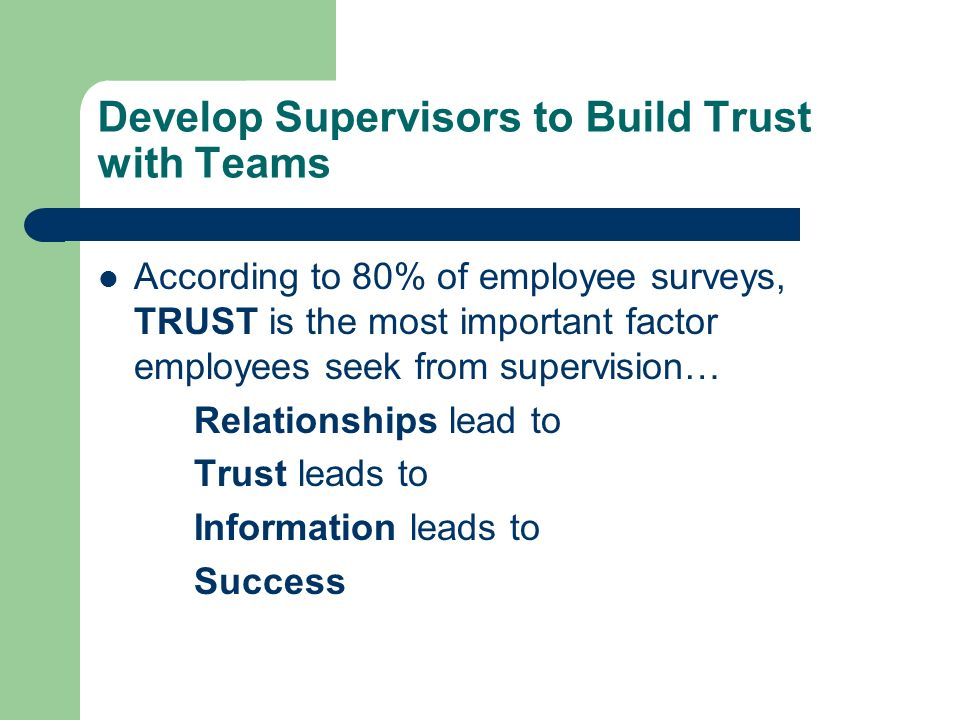 Develop Supervisors to Build Trust with Teams