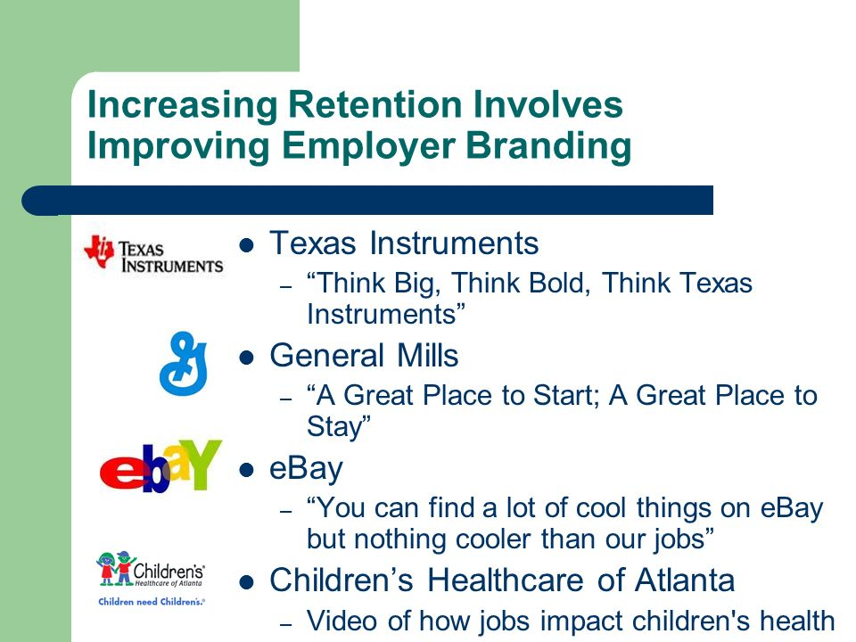 Increasing Retention Involves Improving Employer Branding