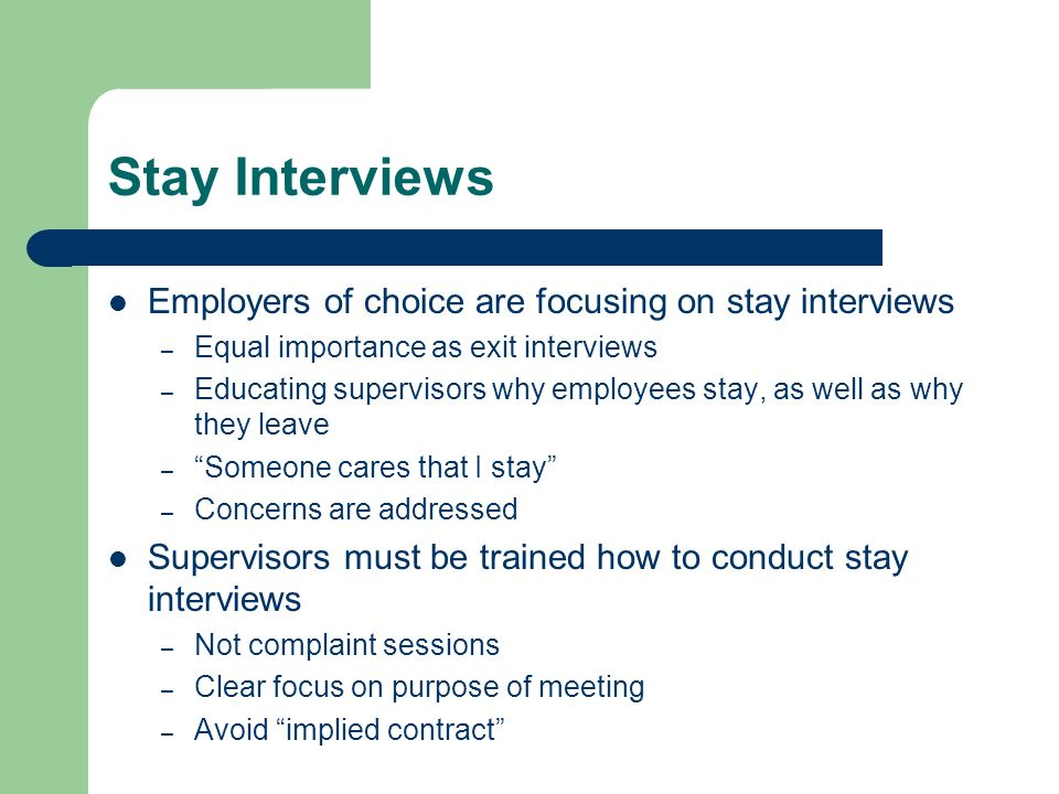Stay Interviews Employers of choice are focusing on stay interviews