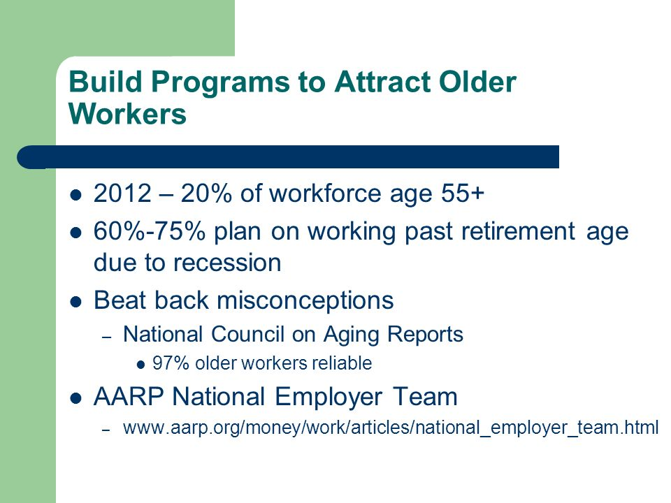 Build Programs to Attract Older Workers