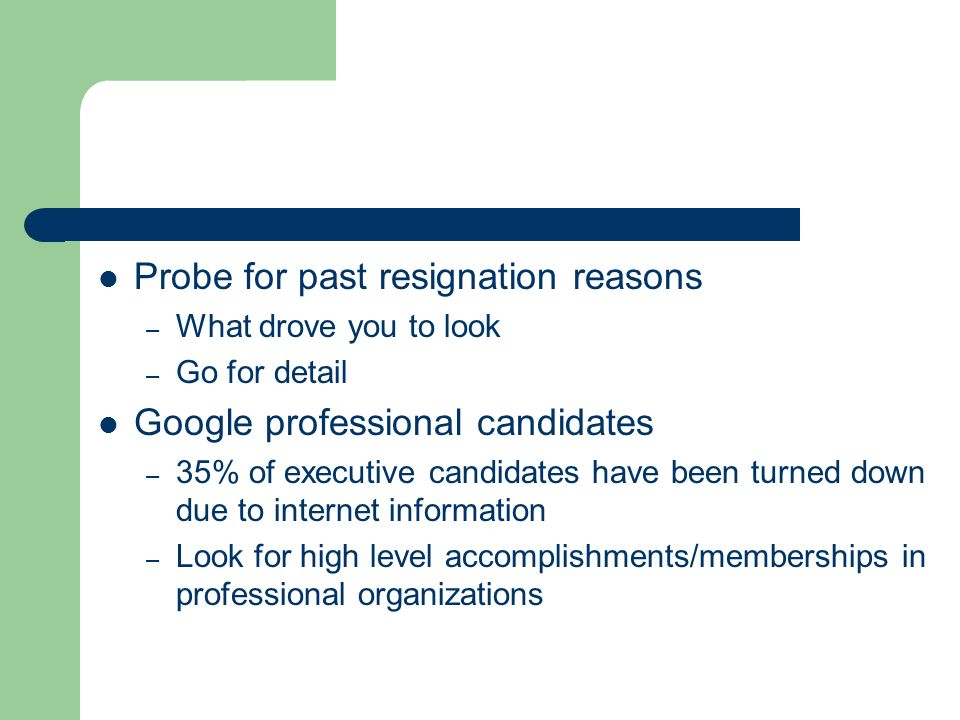Probe for past resignation reasons