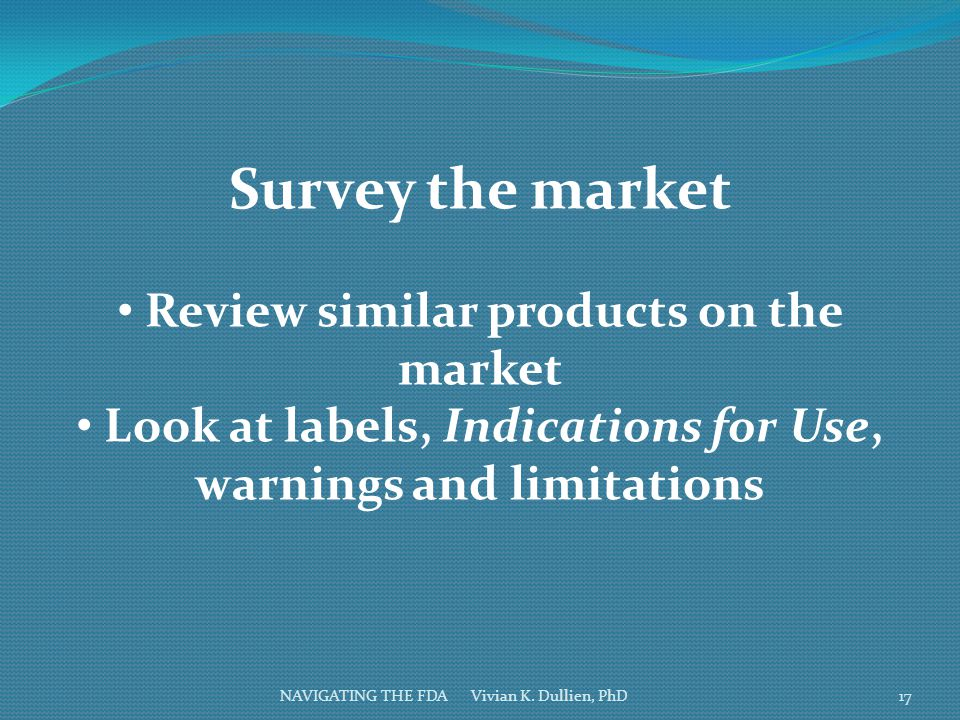 Survey the market Review similar products on the market