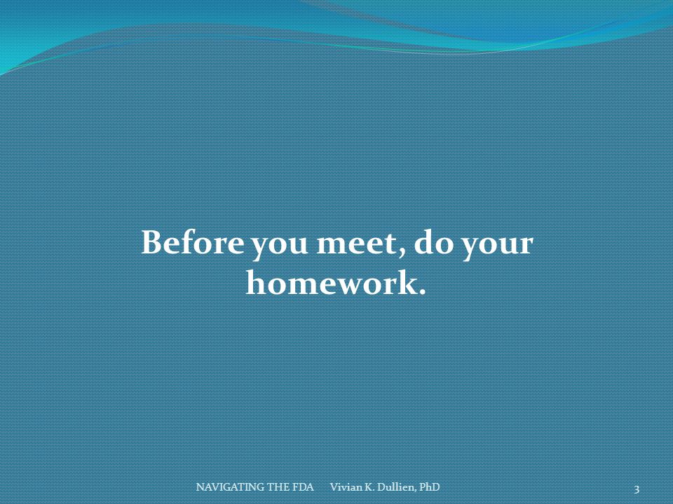 Before you meet, do your homework.