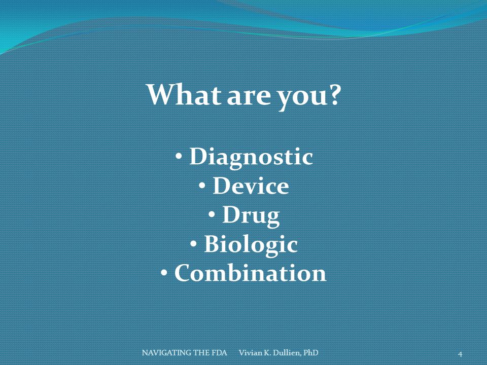 What are you Diagnostic Device Drug Biologic Combination