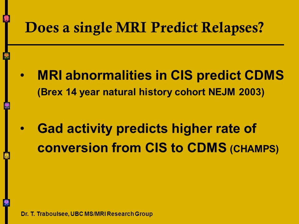 Does a single MRI Predict Relapses