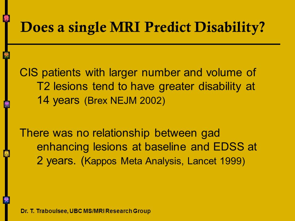 Does a single MRI Predict Disability