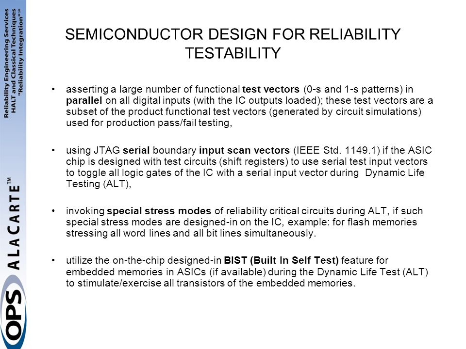 SEMICONDUCTOR DESIGN FOR RELIABILITY TESTABILITY