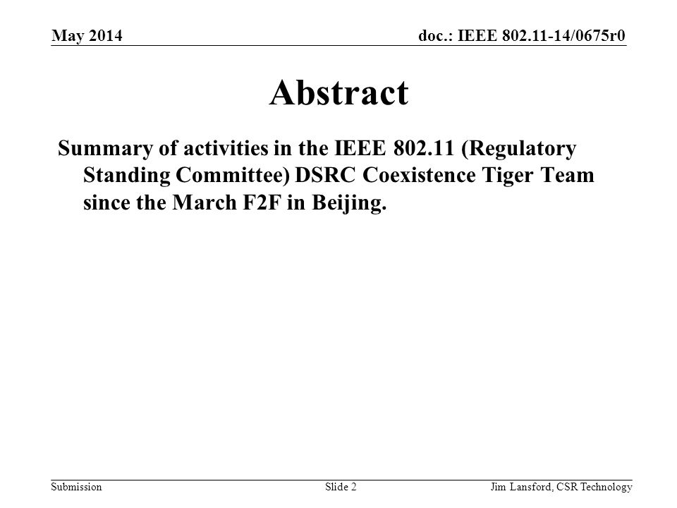 April 2009 doc.: IEEE 802.19-09/xxxxr0. May 2014. Abstract.