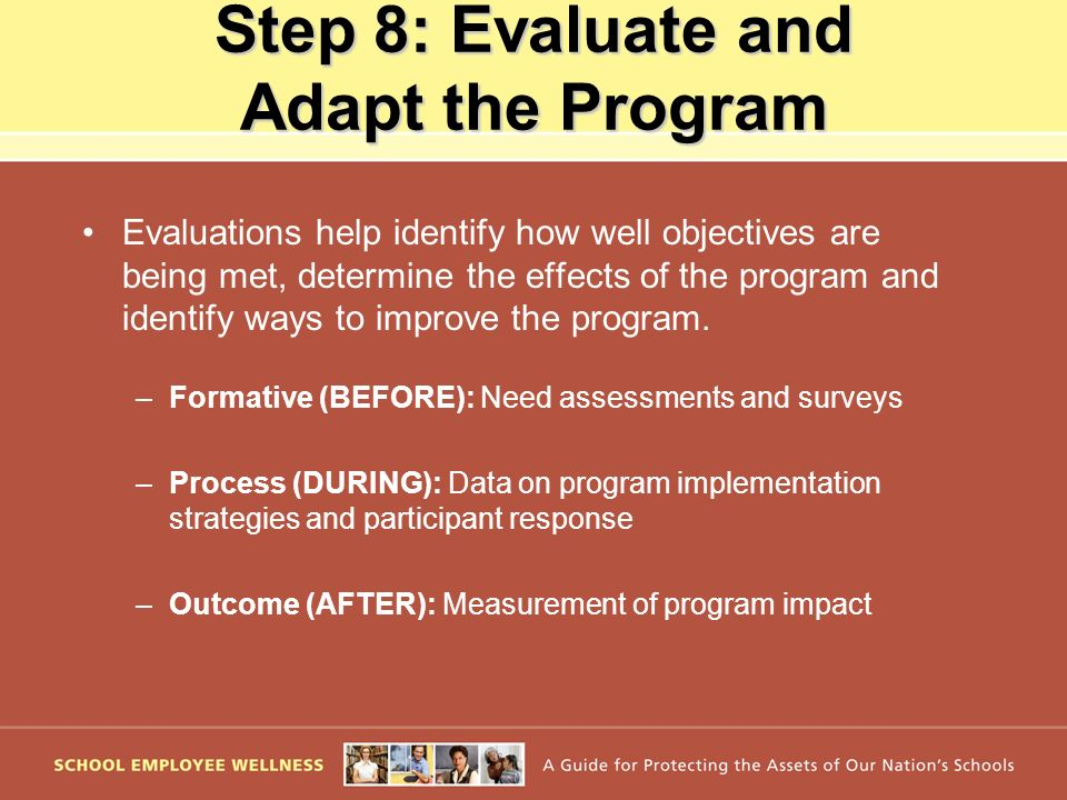 Step 8: Evaluate and Adapt the Program