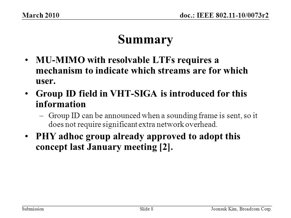 March 2010 Summary. MU-MIMO with resolvable LTFs requires a mechanism to indicate which streams are for which user.