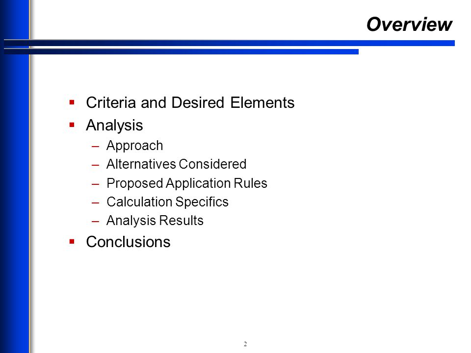Overview Criteria and Desired Elements Analysis Conclusions Approach
