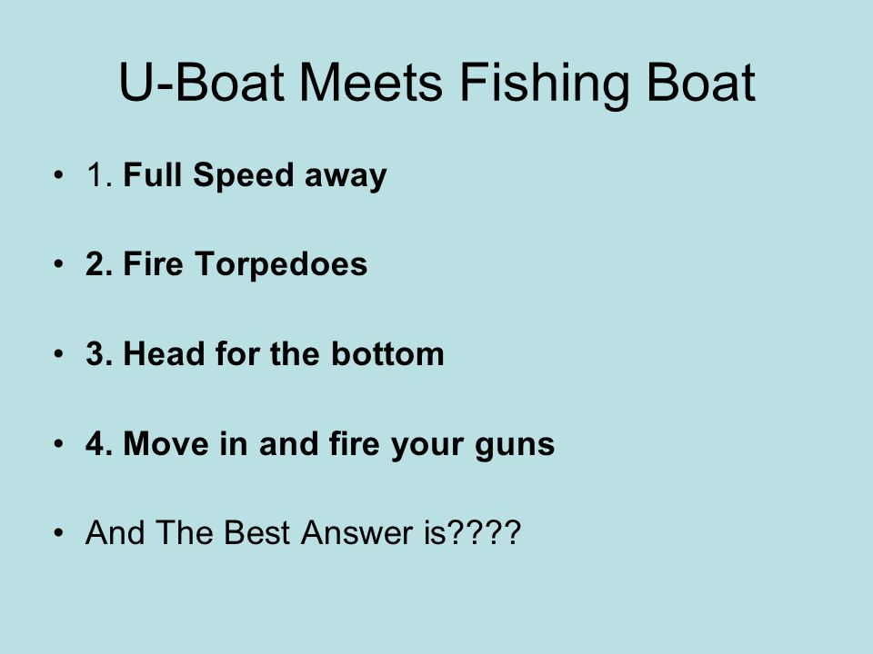U-Boat Meets Fishing Boat