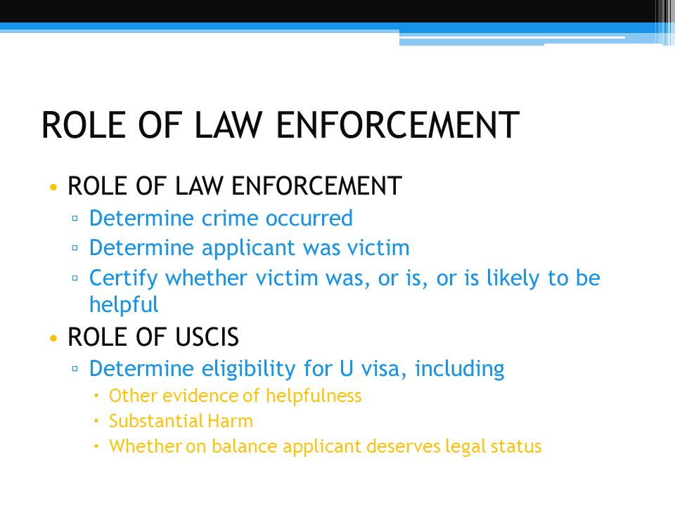 ROLE OF LAW ENFORCEMENT