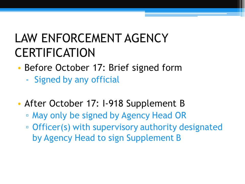 LAW ENFORCEMENT AGENCY CERTIFICATION
