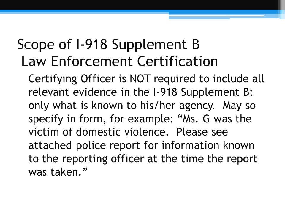 Scope of I-918 Supplement B Law Enforcement Certification