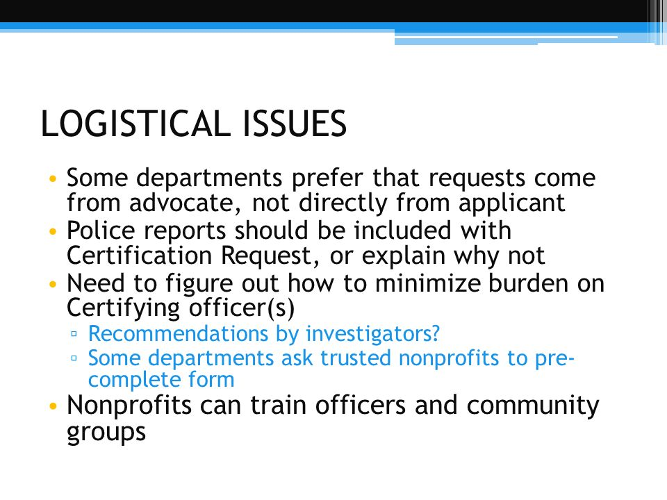 LOGISTICAL ISSUES Nonprofits can train officers and community groups