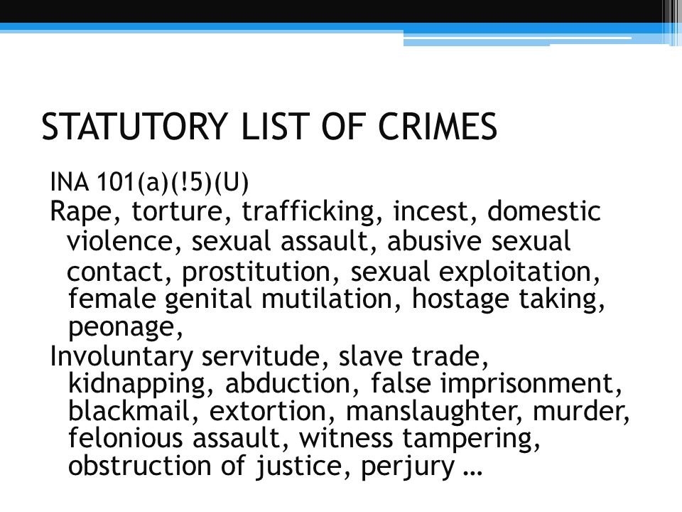 STATUTORY LIST OF CRIMES