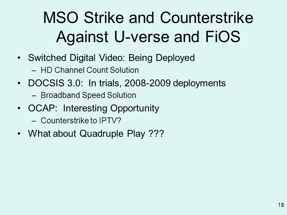 MSO Strike and Counterstrike Against U-verse and FiOS